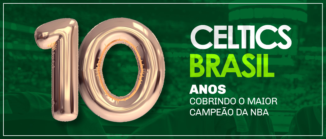 Celtics Brasil completa 10 anos