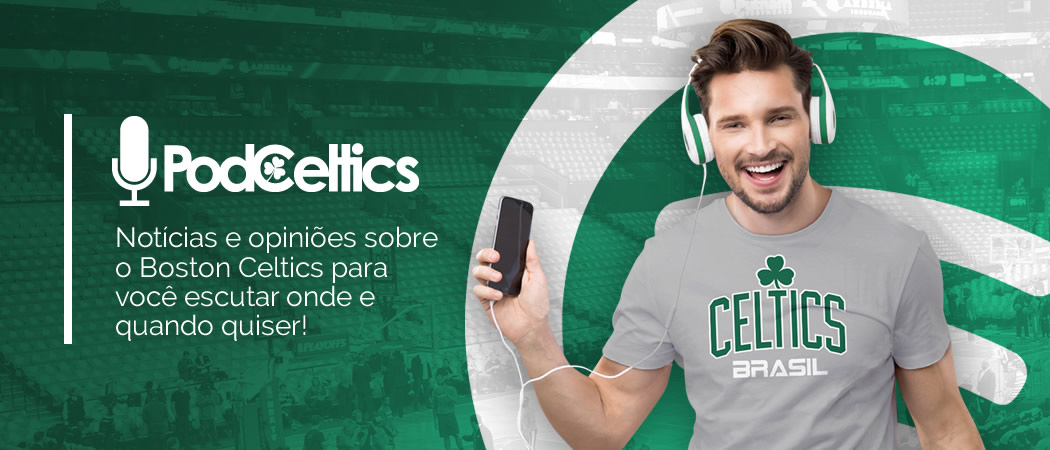 Podceltics - Podcast sobre Boston Celtics e NBA